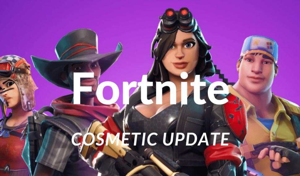 Fortnite Cosmetic update